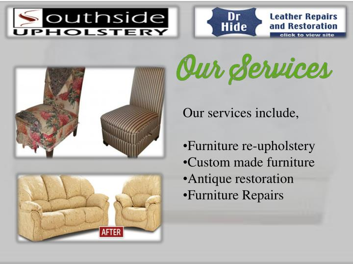 Our services include,