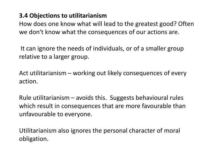 3.4 Objections to utilitarianism