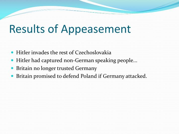 Results of Appeasement