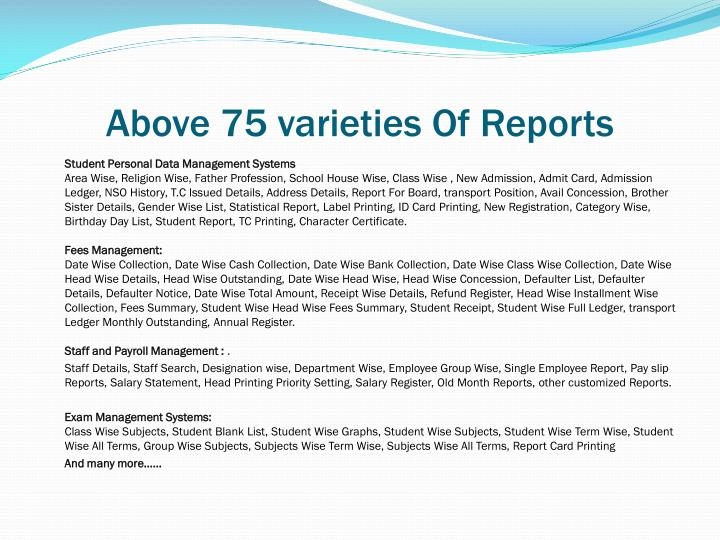 Above 75 varieties Of Reports