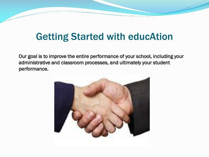 Getting Started with educAtion