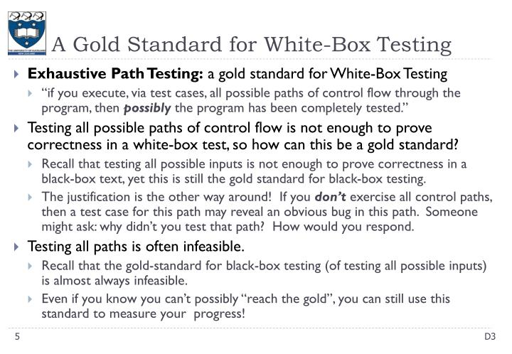 A Gold Standard for White-Box Testing
