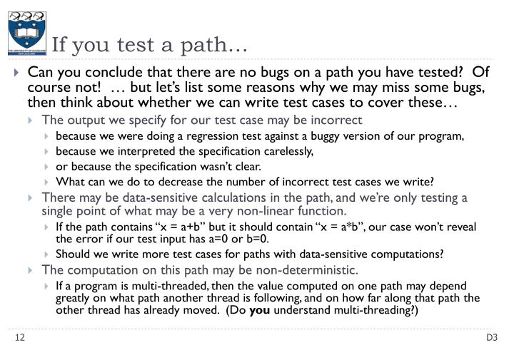 If you test a path…