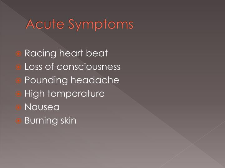 Acute Symptoms