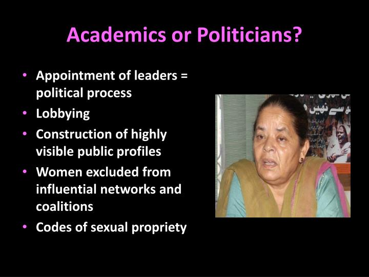 Academics or Politicians?