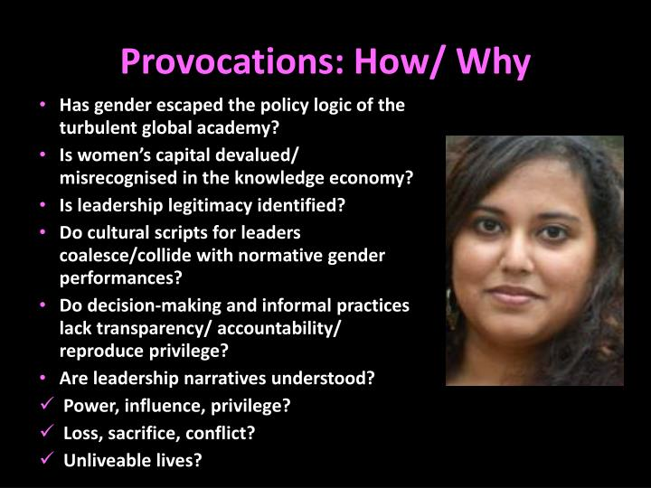 Provocations how why