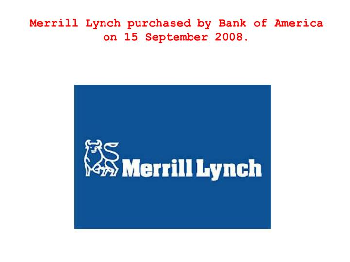 Merrill Lynch purchased by Bank of America