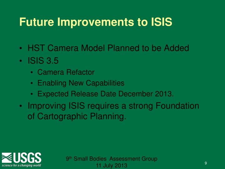 Future Improvements to ISIS