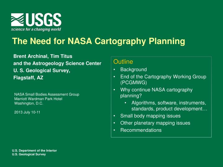 The Need for NASA Cartography Planning