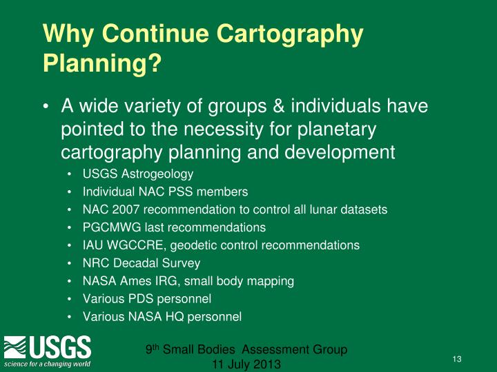 Why Continue Cartography Planning?