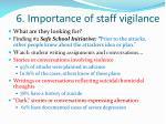 6 importance of staff vigilance