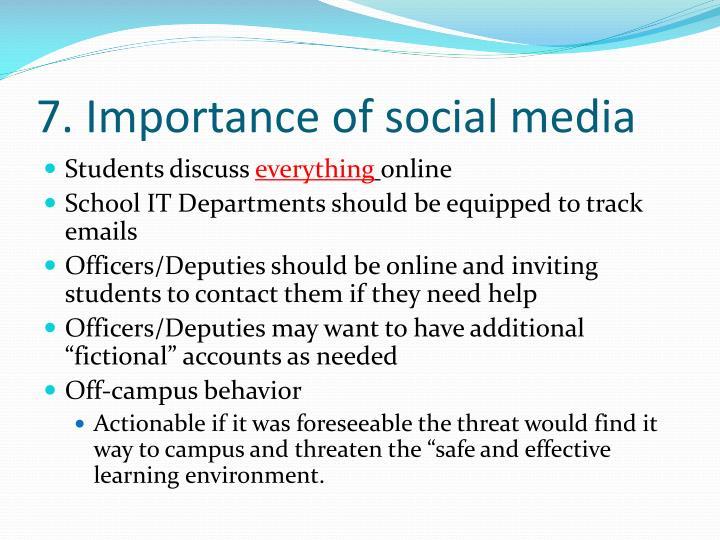 7. Importance of social media