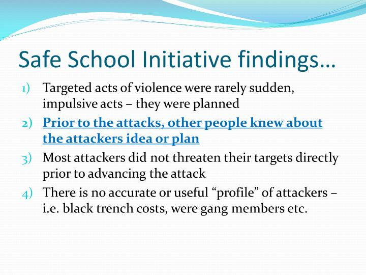Safe School Initiative findings…