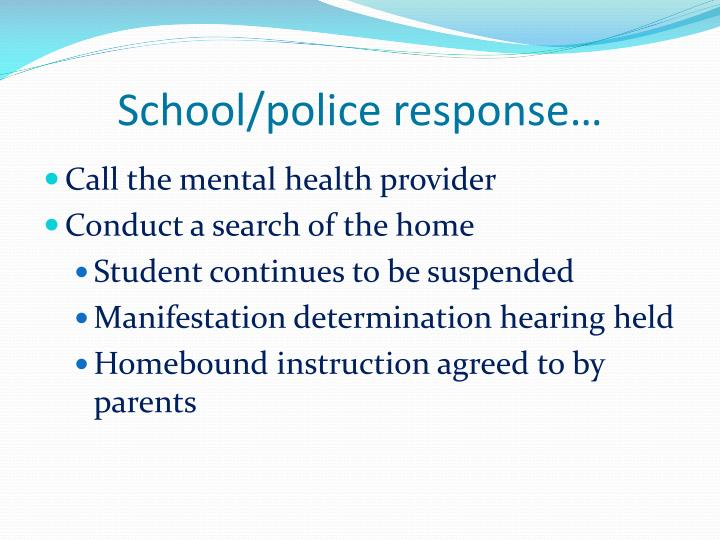 School/police response…