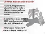 common maintenance situation