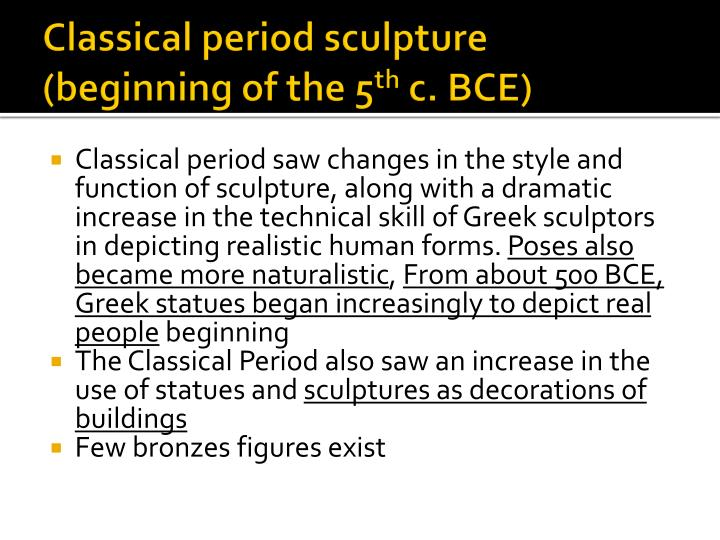 Classical period sculpture (beginning of the 5