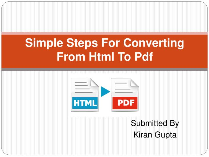 Simple steps for converting from html to pdf
