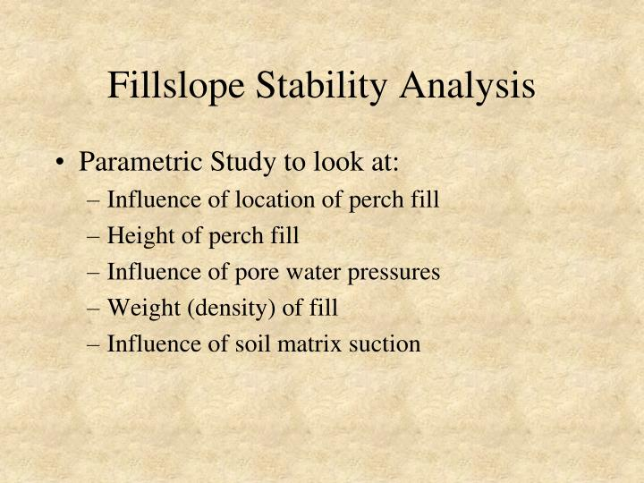 Fillslope Stability Analysis