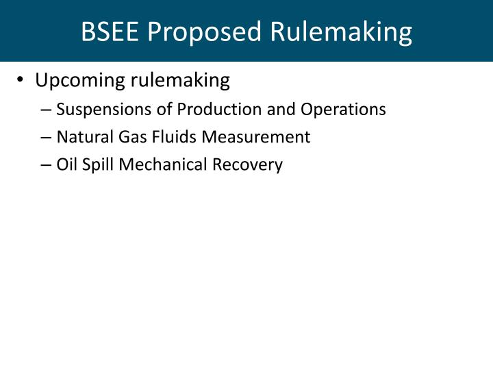 BSEE Proposed Rulemaking
