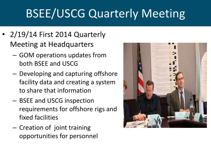 BSEE/USCG Quarterly Meeting