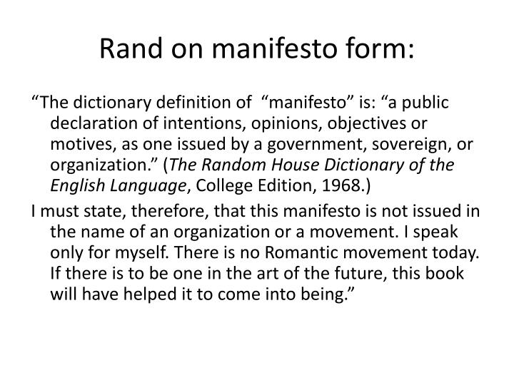 Rand on manifesto form: