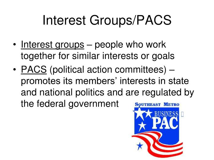 Interest Groups/PACS
