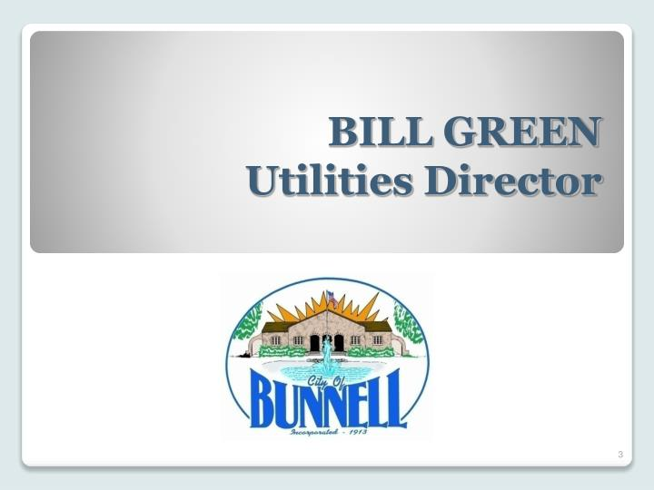 Bill green utilities director