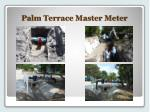 palm terrace master meter