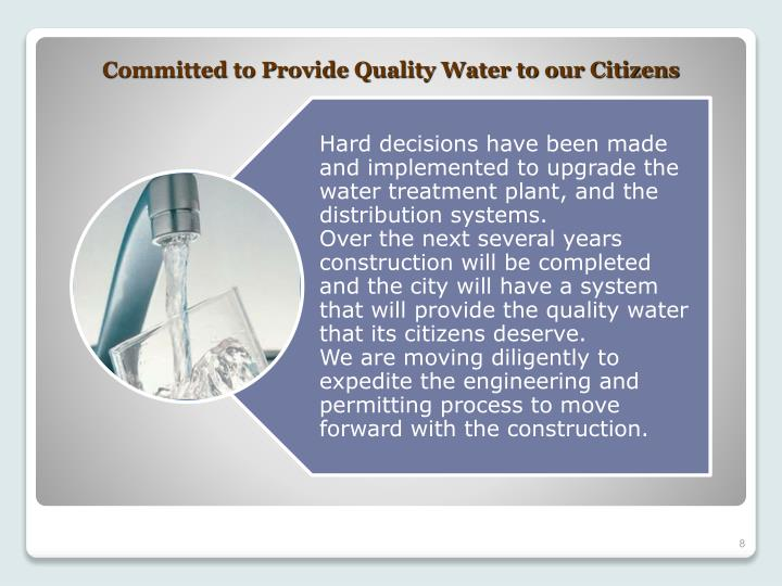 Committed to Provide Quality Water to our Citizens