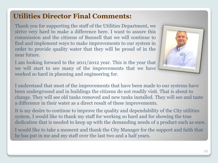Utilities Director Final Comments: