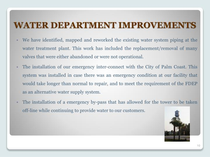 We have identified, mapped and reworked the existing water system piping at the water treatment plant. This work has included the replacement/removal of many valves that were either abandoned or were not operational.