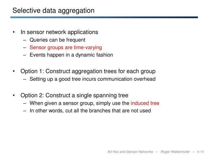 Selective data aggregation