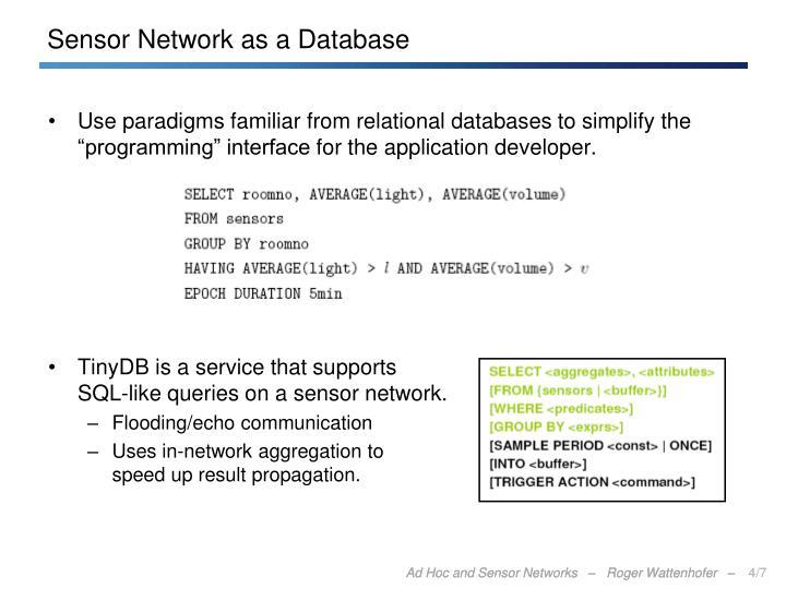 Sensor Network as a Database