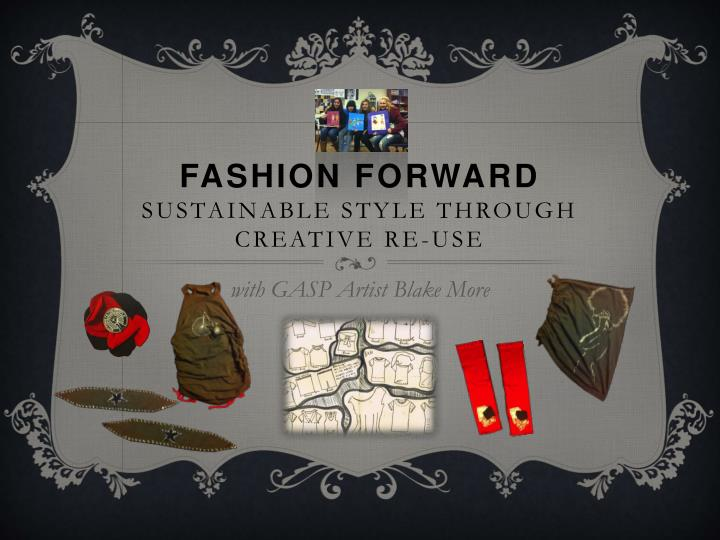 Fashion forward sustainable style through creative re use