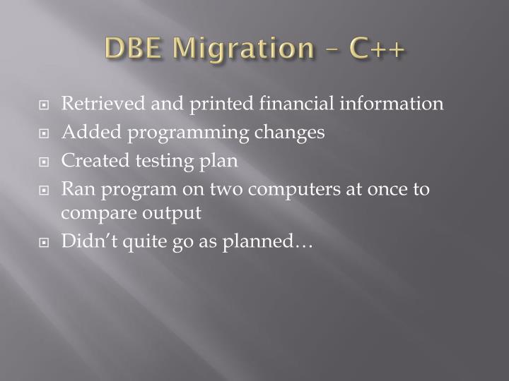 DBE Migration – C++