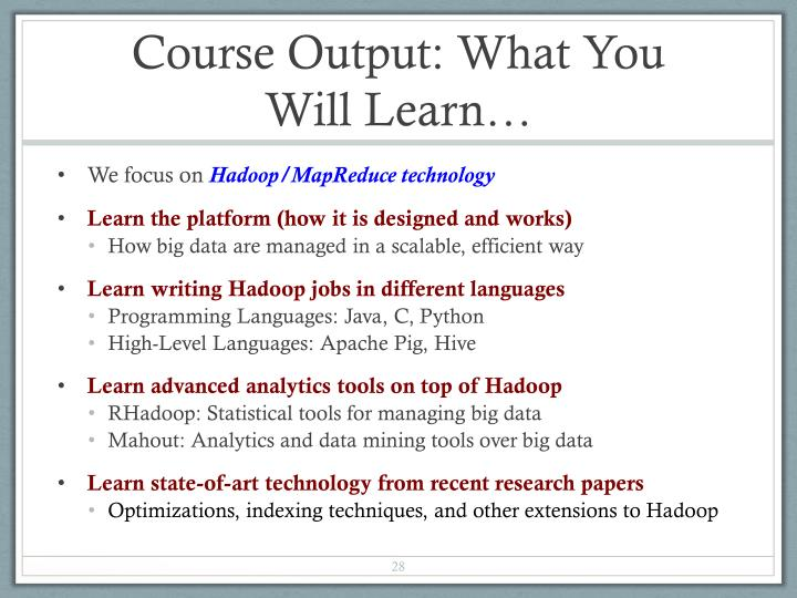 Course Output: What You Will Learn…
