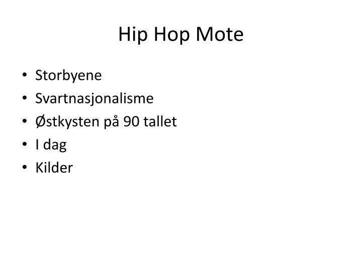 Hip Hop Mote
