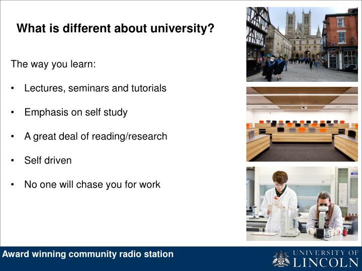 What is different about university?