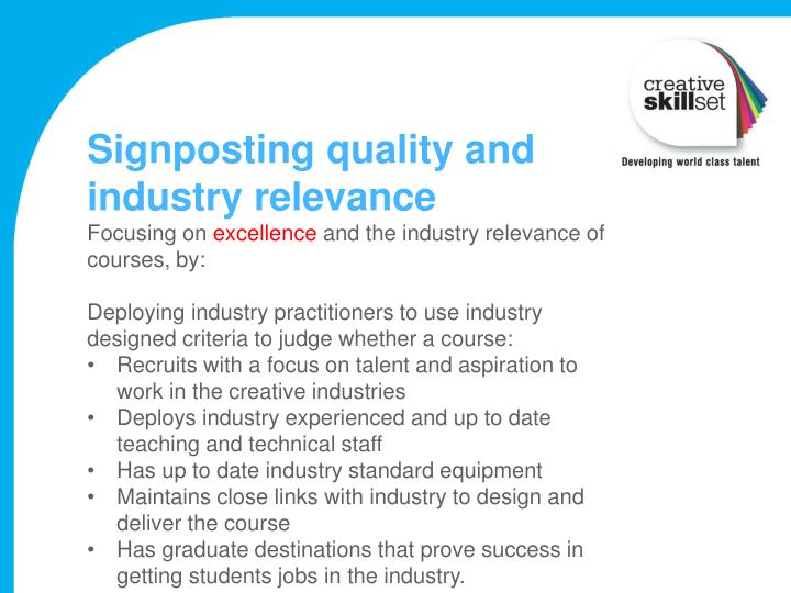 Signposting quality and industry relevance