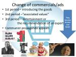 change of commercials ads