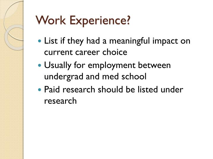 Work Experience?