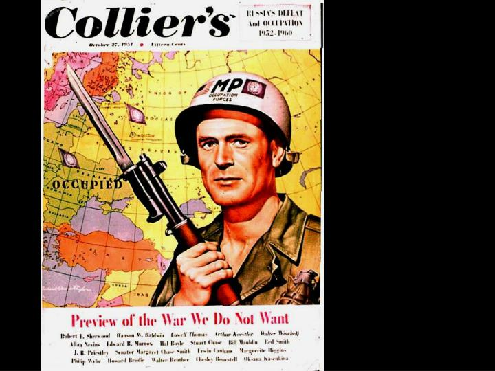 On October 17, 1951 (Only 12 days after I was born. No wonder I'm so messed up!) Colliers Magazine came out with this issue with articles by various well known authors previewing what they thought would happen in a nuclear war.