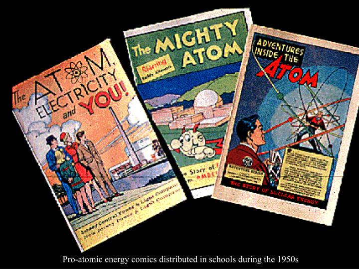 Pro-atomic energy comics distributed in schools during the 1950s
