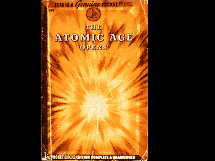 A more serious, if somewhat misinformed book on Atomic power published in the aftermath of World War II