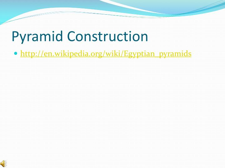 Pyramid Construction