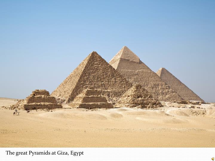 The great Pyramids at Giza, Egypt