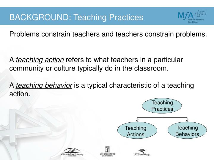 BACKGROUND: Teaching Practices