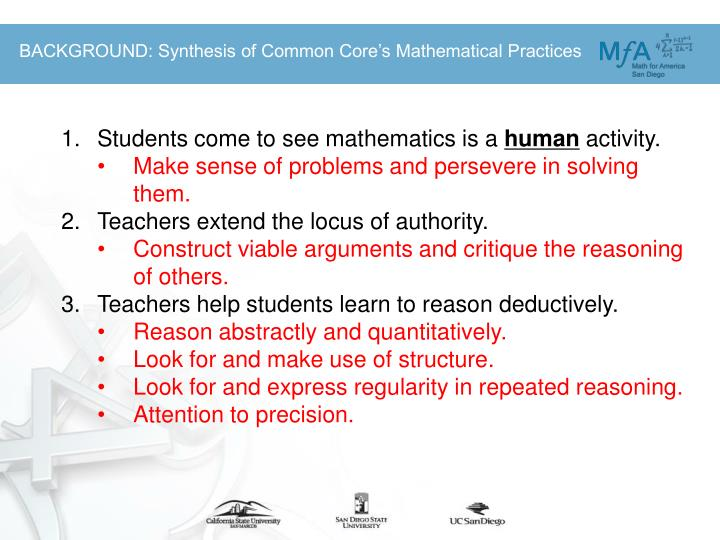 BACKGROUND: Synthesis of Common Core's Mathematical Practices