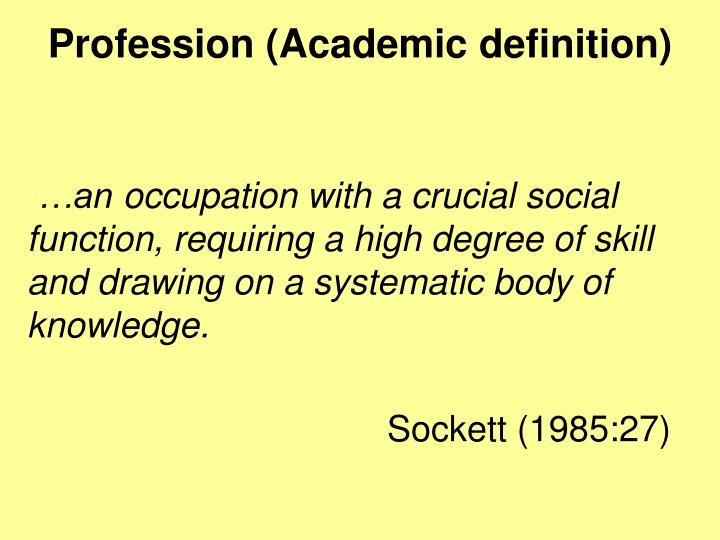 Profession (
