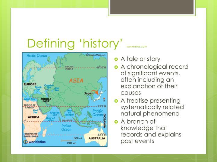 Defining 'history'